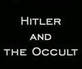 Гитлер и оккультизм